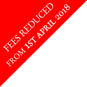 FEES REDUCED FROM 1ST APRIL 2018